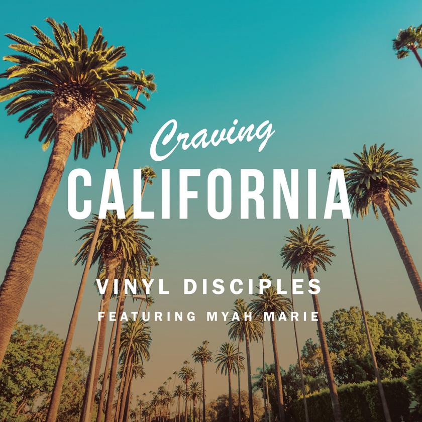 Vinyl Disciples: Craving California